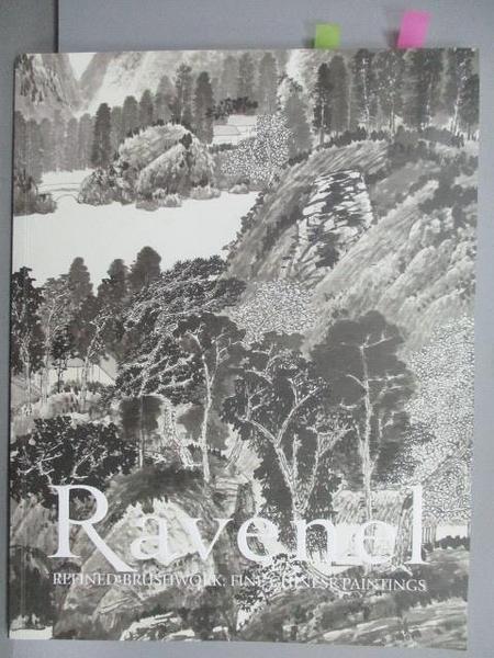 【書寶二手書T4/收藏_EO7】Ravenel_Refined Brushwork:Fine Chinese…2019/11/30