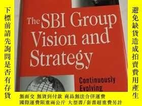 二手書博民逛書店The罕見SBI Group Vision and Strategy: Continuously Evolving
