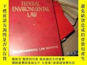二手書博民逛書店FEDERAL罕見ENVIRONMENTAL LAWY9837