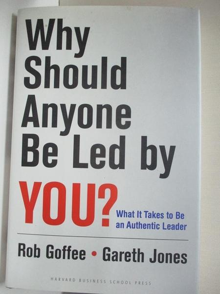 【書寶二手書T1/傳記_J2U】Why Should Anyone Be Led by You?: What It Takes…