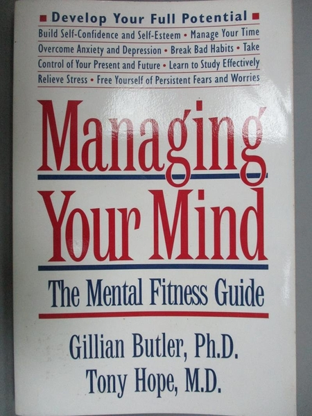【書寶二手書T4/心理_LRO】Managing Your Mind: The Mental Fitness Guide