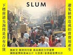 二手書博民逛書店The罕見Durable Slum-持久的貧民窟Y436638 Liza Weinstein Univ Of