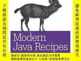 二手書博民逛書店Modern罕見Java Recipes: Simple Solutions To Difficult Probl