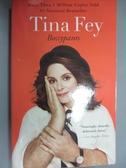 【書寶二手書T6/傳記_HOD】Bossypants_Fey, Tina