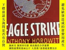 二手書博民逛書店Eagle罕見Strike by Anthony HorowitzY17030