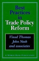 二手書博民逛書店 《Best Practices in Trade Policy Reform》 R2Y ISBN:0195208714│World Bank Publications