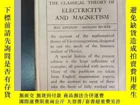 二手書博民逛書店英文原版:THE罕見CLASSICAL THEORY OF ELECTRICITY AND MAGNETISM(經