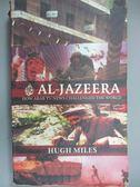 【書寶二手書T1/社會_JLC】Al Jazeer_Hugh Miles