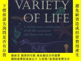 二手書博民逛書店The罕見Variety Of Life: A Survey And A Celebration Of All T