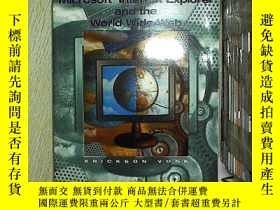 二手書博民逛書店Microsoft罕見internet explorer and the world wide webY203