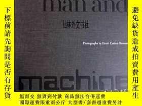 二手書博民逛書店【罕見】1971年 Man and Machine: Photo