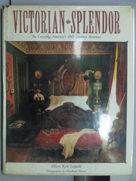 【書寶二手書T2/藝術_QHS】Victorian-Splendor