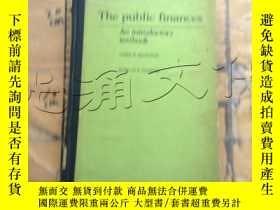 二手書博民逛書店The罕見public finances: An introdu