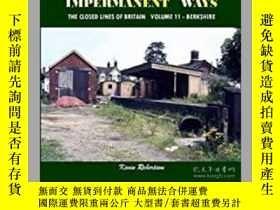 二手書博民逛書店Impermanant罕見Ways The Closed Railway s of Britain Berkshi