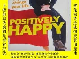 二手書博民逛書店NOEL罕見EDMONDS POSITIVELY HAPPY 如圖Y354 如圖 如圖 出版2007