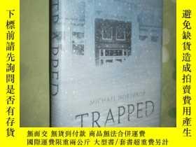 二手書博民逛書店罕見Trapped5460 Michael Northrop S