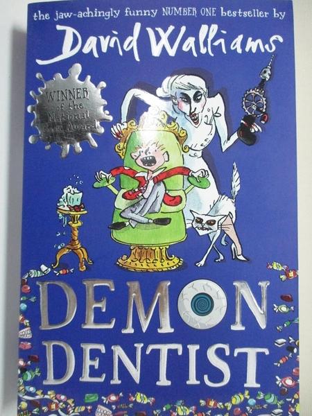 【書寶二手書T1/少年童書_HPQ】Demon Dentist_David Walliams