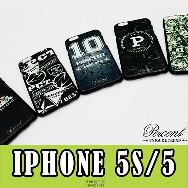 E68精品館 IPHONE5S/IPHONE5 台灣品牌 PERCENT 設計 彩繪 印刷 貼皮 仿皮 背蓋 硬殼 保護套 手機殼