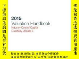 二手書博民逛書店Valuation罕見Handbook: Industry Cost of Capital 2015 Update