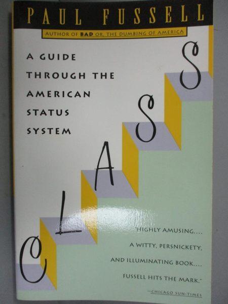 【書寶二手書T7/社會_HBE】Class: A Guide Through the American Status S