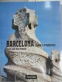 【書寶二手書T1/藝術_XBA】Barcelona_Josep Maria Montaner