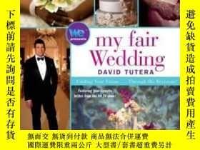 二手書博民逛書店My罕見Fair Wedding-我美麗的婚禮Y436638 David Tutera Gallery Boo