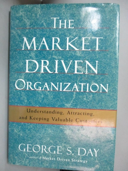 【書寶二手書T1/大學商學_YDH】The Market Driven Organization-Underst..._Day