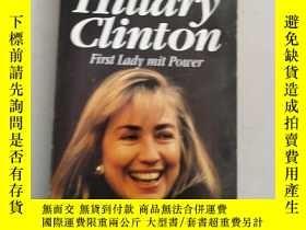 二手書博民逛書店Hillary罕見Clinton:First Lady mit Power[希拉裏。克林頓:我的權力]法文 有點