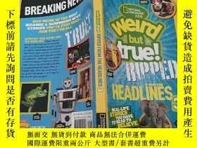 二手書博民逛書店Weird罕見But True! Ripped from the Headlines 3: Real-life S