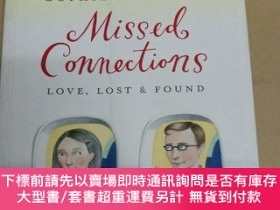 二手書博民逛書店Missed罕見Connections Love, Lost & Found 失戀,失物招領Y7957 Sop
