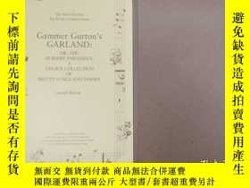 二手書博民逛書店GAMMER罕見GURTON`S GARLAND:OR, THE