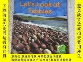 二手書博民逛書店Let s罕見Look at Pebbles (Read & L