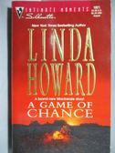 【書寶二手書T1/原文小說_NBL】A Game of Chance_Linda Howard
