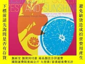 二手書博民逛書店橙子的陽光與熱情罕見ZESTES DE SOLEIL ZEST AND SUNSHINE 好品Y391257