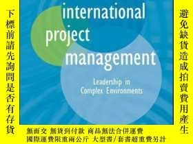 二手書博民逛書店International罕見Project Management: Leadership in Complex