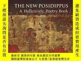 二手書博民逛書店The罕見New Posidippus: A Hellenist