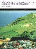 二手書博民逛書店 《Managing Environments for Leisure and Recreation》 R2Y ISBN:0415200997│Psychology Press