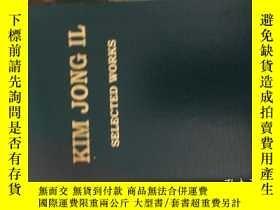 二手書博民逛書店kim罕見Jong il selected worksY1630