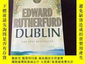 二手書博民逛書店Dublin罕見: Foundation(英文原版)Y271942 Edward Rutherfurd (Au