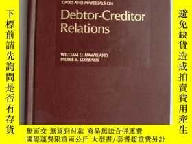 二手書博民逛書店Cases罕見and Materials on Debtor-C