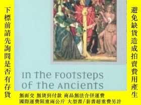 二手書博民逛書店In罕見The Footsteps Of The AncientsY256260 Ronald G. Witt
