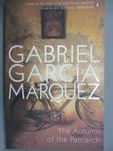 【書寶二手書T9/原文小說_GPB】The Autumn Of The Patriarch_Gabriel Garcia Marquez
