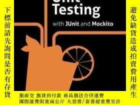 二手書博民逛書店Practical罕見Unit Testing With Junit And Mockito-使用Junit和Mo