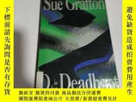 二手書博民逛書店D罕見is for Deadbeat(英文)Y212829