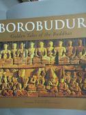 【書寶二手書T7/歷史_XEZ】Borobudur: Golden Tales of the Buddhas_Miksi