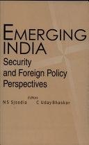 二手書博民逛書店《Emerging India: Security and Foreign Policy Perspectives》 R2Y ISBN:8186019510