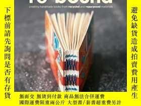 二手書博民逛書店Re-bound:罕見Creating Handmade Books From Recycled And Repu