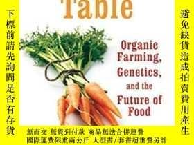 二手書博民逛書店Tomorrow s罕見Table: Organic Farming Genetics And The Futur