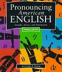 二手書博民逛書店《Pronouncing American English: Sounds, Stress, and Intonation》 R2Y ISBN:0838463320