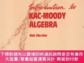 二手書博民逛書店Introduction罕見To Kac-moody AlgebrasY255174 Wan, Che-hsi